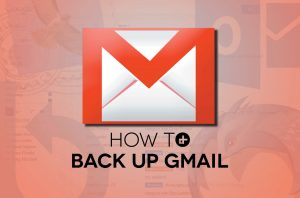 Steps to Backup Messages, Contacts, and Photos of Gmail
